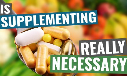 007 – Is Supplementing Necessary
