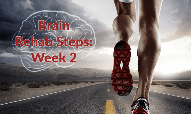Brain Rehab: Week 2