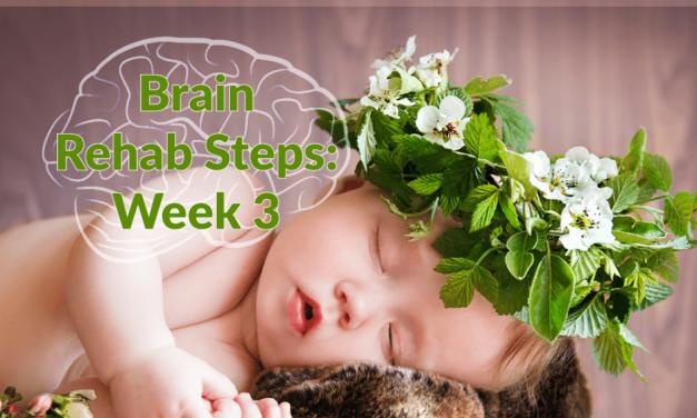Brain Rehab: Week 3