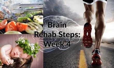 Brain Rehab: Week 4