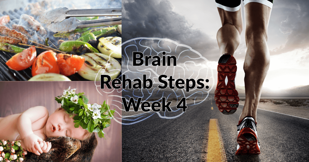 Brain Rehab: Week 4